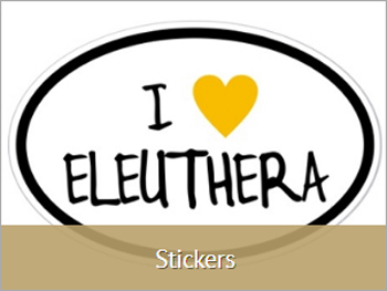 I LOVE ELEUTHERA BEACH STICKERS | ELEUTHERA IT'S NOT FOR EVERYBODY